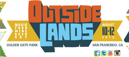 The lineup is revealed for the 2012 Outside Lands Festival in beautiful Golden Gate Park, San Francisco, CA. See their web site for tickets, travel info, etc. Then mark your...